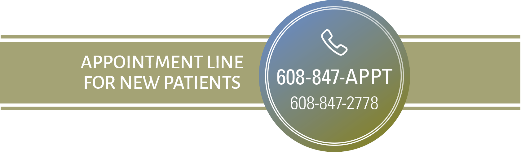 New Patient Appointment Line 608-847-2778